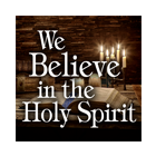 Cover We Believe in the Holy Spirit