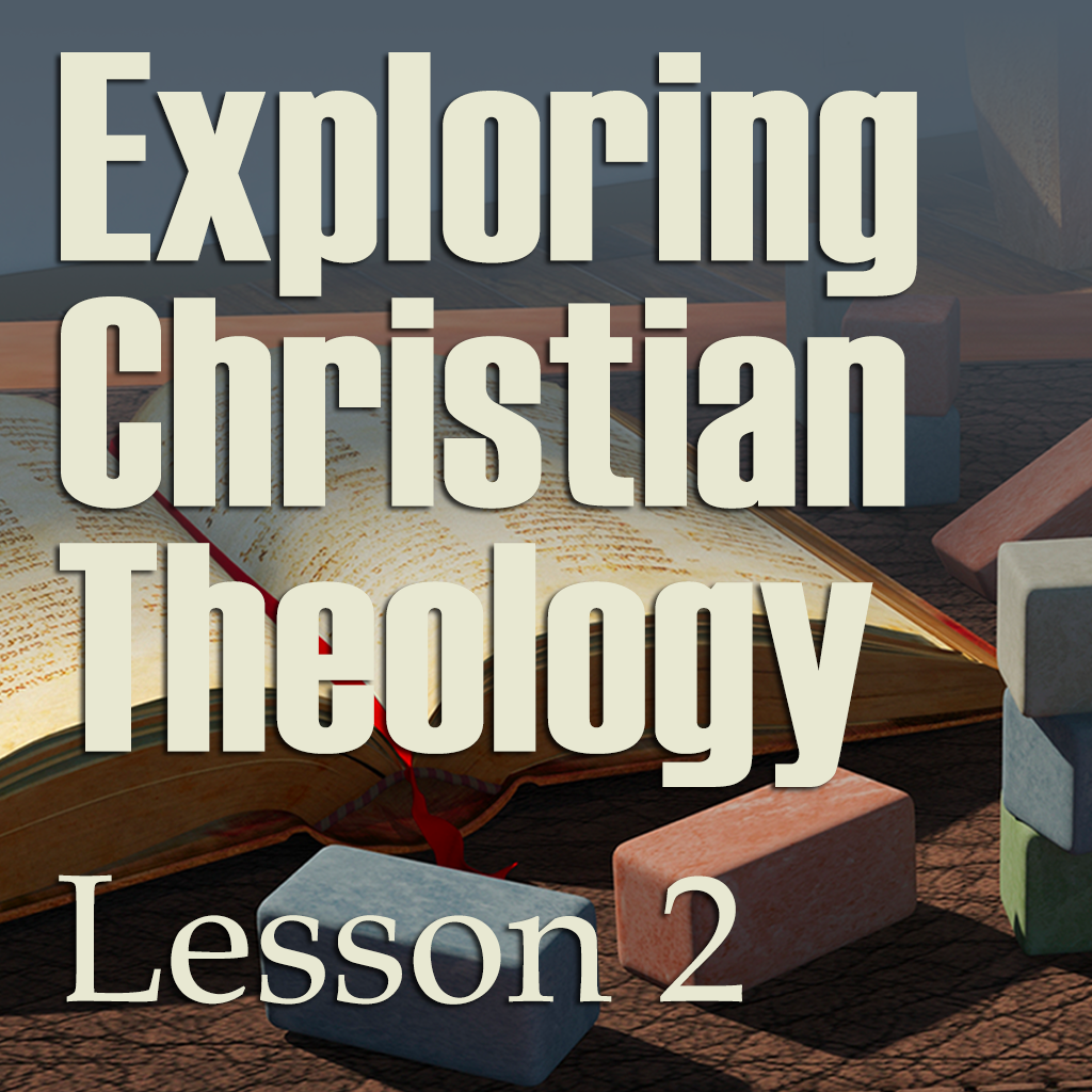 BYT Lesson 2 Exploring Christian Theology