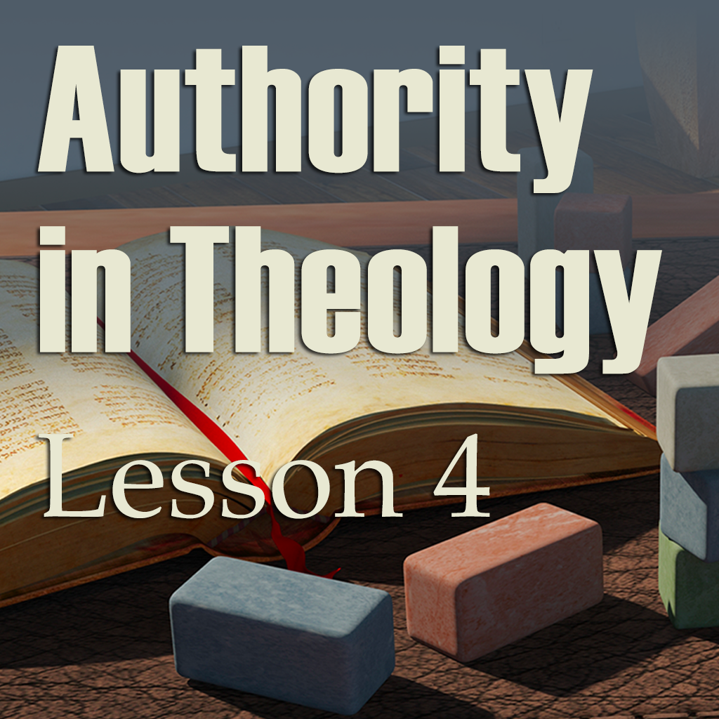 BYT Lesson 4 Authority in Theology